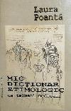 http://www.laurapoanta.ro/Poze/carti/Mic_dictionar_etimologic.jpg